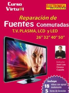 Curso: Reparación de fuentes conmutadas de TV Plasma, LCD y LED