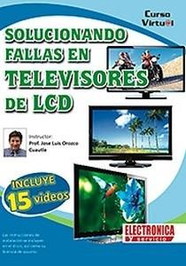 Curso: solución de fallas en TV LCD