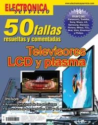 50 Fallas resueltas y comentadas en Televisores LCD y Plasma
